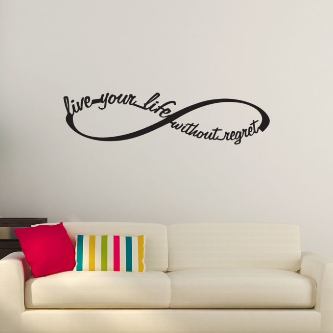 Live Your Life Without Regret Infinity
